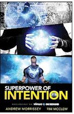 Superpower of Intention
