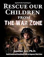 Rescue Our Children from the War Zone