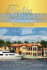 Profiles on Success with Tony Mecadon
