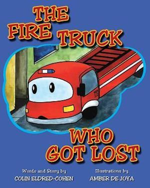 Bog, paperback The Fire Truck Who Got Lost af Colin Eldred-Cohen