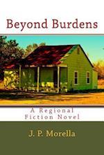 Beyond Burdens