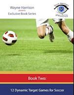 12 Dynamic Target Games for Soccer