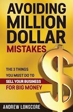 Avoiding Million Dollar Mistakes
