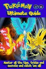 Pokemon Go Ultimate Guide