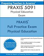 Praxis 5091 Physical Education Exam
