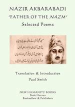 Nazir Akbarabadi - 'Father of the Nazm'