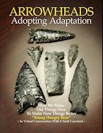 Arrowheads Adopting Adaptation