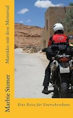 Marokko Mit Dem Motorrad af Marbie Stoner