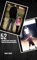 52 Lessons Every Father Must Teach His Son and Daugther