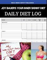Joy Bauer's Your Inner Skinny Diet Daily Diet Log