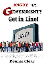 Angry at Government? Get in Line!