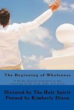 The Beginning of Wholeness