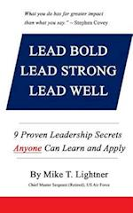 Lead Bold - Lead Strong - Lead Well