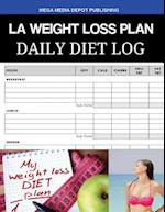 La Weight Loss Plan Daily Diet Log