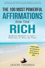 Affirmation the 100 Most Powerful Affirmations for the Rich 2 Amazing Affirmative Books Included for Massive Success & Money
