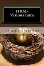 Hrm-Visionarium the New Function of the HR-Department