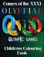 Games of the Olympiad Xxx1 Childrens Colouring Book