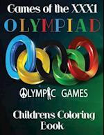 Games of the Olympiad Xxx1 Childrens Coloring Book