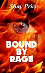 Bound by Rage