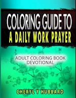 Coloring Guide to a Daily Work Prayer