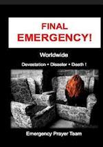 Final Emergency !