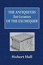 Antiquities and Curiosities of the Exchequer