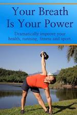 Your Breath Is Your Power