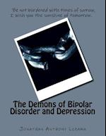 The Demons of Bipolar Disorder and Depression
