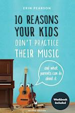 10 Reasons Your Kids Don't Practice Their Music