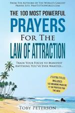 Prayer - The 100 Most Powerful Prayers for the Law of Attraction - 2 Amazing Books Included to Pray for the Rich & Morning Prayers