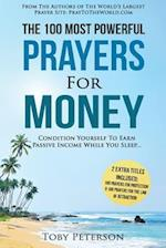 Prayer - The 100 Most Powerful Prayers for Money - 2 Amazing Bonus Books to Pray for Protection & Law of Attraction