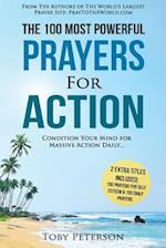 Prayer - The 100 Most Powerful Prayers for Action - 2 Amazing Books Included to Pray for Self Esteem & Daily Prayers