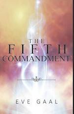 The Fifth Commandment af Eve Gaal