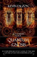 Quantum Gnosis