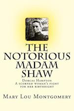 The Notorious Madam Shaw
