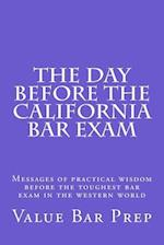 The Day Before the California Bar Exam