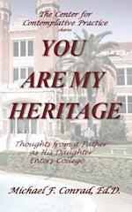 You Are My Heritage