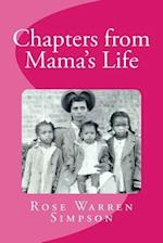 Chapters from Mama's Life