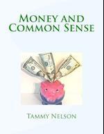 Money and Common Sense