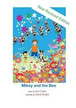 Mikey and the Bee (Revised Edition)