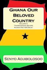 Ghana Our Beloved Country II