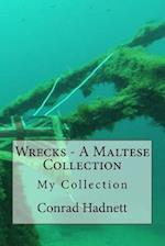 Wrecks - A Maltese Collection