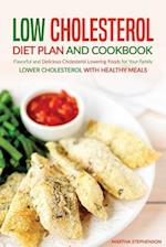 Low Cholesterol Diet Plan and Cookbook