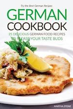 German Cookbook - 25 Delicious German Food Recipes to Please Your Taste Buds