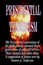 Presidential Terrorism