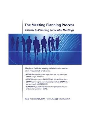 Bog, paperback The Meeting Planning Process af Mary Jo Wiseman