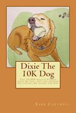 Dixie the 10k Dog
