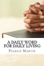 A Daily Word for Daily Living