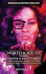 Monique Ascending Explains North & South Node
