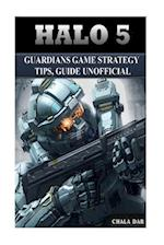 Halo 5 Guardians Game Strategy Tips, Guide Unofficial